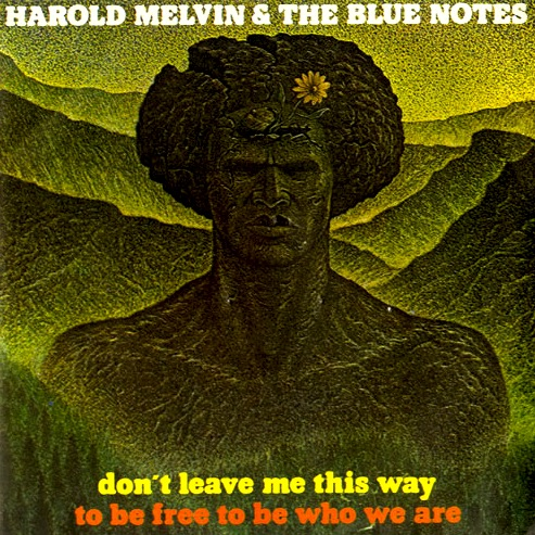 Harold Melvin and The Blue Notes - Don't Leave Me This Way
